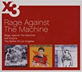 Rage Against the Machine/Evil Empire/Battle of Los Angeles by Rage Against the Machine