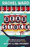 Dead Stock (An Ant & Bea Mystery Book 2)