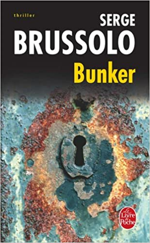 Bunker Ldp Thrillers French Edition S Brussolo