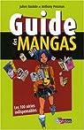 Guide des mangas : Les 100 séries indispensables par Bastide