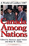 Canada among Nations 1987 : A World of Conflict, , 1550280457