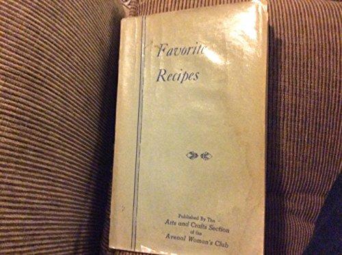 Favorite Recipes, Avenal Women's Club, Avenal, California