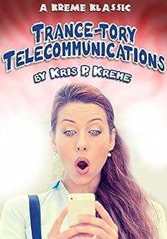 Trance-tory Telecommunications (Kreme Klassic Book 42