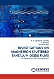 Investigations on Magnetron Sputtered Tantalum Oxide Films, S. v. Jagadeesh Chandra and S. Uthanna, 3843394229