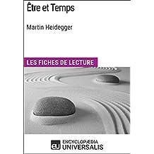Être et Temps de Martin Heidegger: Les Fiches de lecture d'Universalis (French Edition)