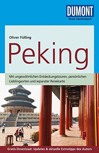 DuMont Reise-Taschenbuch Reiseführer Peking: mit Online-Updates als Gratis-Download