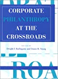 Corporate Philanthropy at the Crossroads, , 0253330777