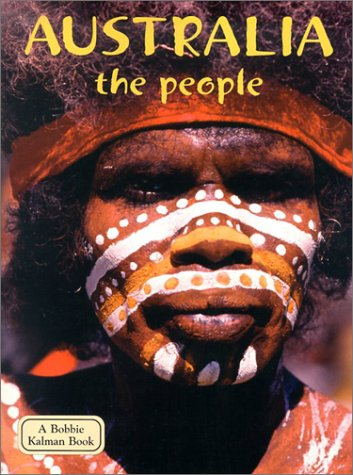 Australia the People (Lands, Peoples & Cultures)