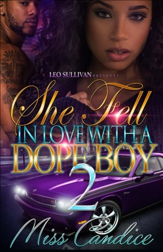 Books : She Fell In Love with A Dope Boy 2 (Volume 2)