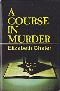 A Course in Murder by [Chater, Elizabeth]
