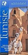 Guides bleus évasion. Tunisie par bleus