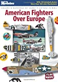 American Fighters over Europe, David Page Morgan, 0890247110