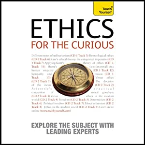 Ethics for the Curious: Teach Yourself Audiobook