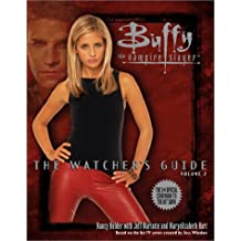The Watcher's Guide, Volume 2 (Buffy the Vampire Slayer) (v. 2)