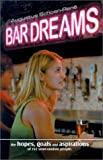 Bar Dreams, Augustus Schoen-Rene, 097145180X