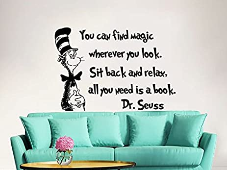 Dr Seuss Wall Decal Quote Vinyl Sticker Decals Quotes You Can Find Magic  Wherever You Look