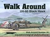 UH-60 Black Hawk Walk Around, Richard S. Dann, 0897474058