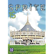 Sprite T15 (French Edition)