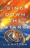 Sing Down the Stars (The Celestine Series)