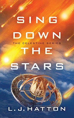Sing Down the Stars (The Celestine Series) by Brilliance Audio
