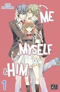 Me, Myself & Him, tome 1 par Mika Kajiyama