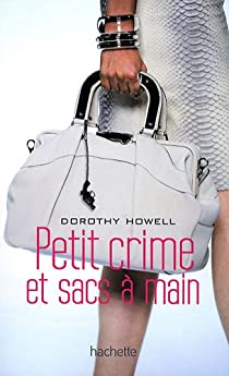 Petit crime et sacs à main par Howell