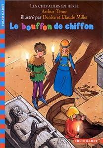 """Afficher """"Les chevaliers en herbe n° 1 Le bouffon de chiffon"""""""