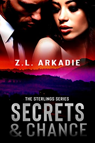 Secrets & Chance (The Sterlings Series Book 1)