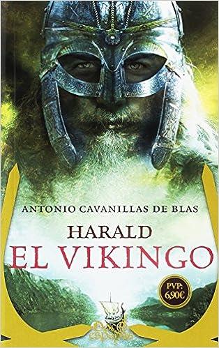 Harald el vikingo de Antonio Cavanillas de Blas