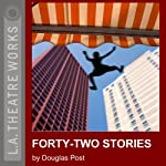 Forty-Two Stories | Douglas Post