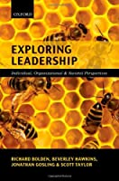 Exploring Leadership: Individual, Organizational, and Societal Perspectives Front Cover