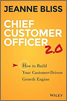 Book Chief Customer Officer 2.0: How to Build Your Customer-driven Growth Engine