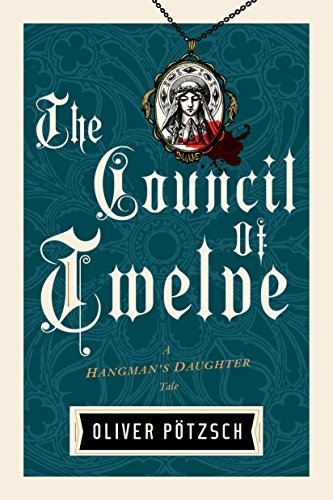 The Council of Twelve (US Edition) (A Hangman's Daughter Tale)