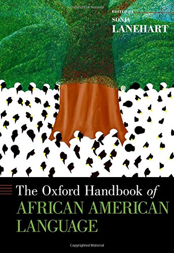 Search : The Oxford Handbook of African American Language (Oxford Handbooks)
