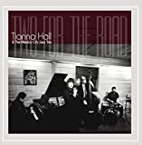 Two For The Road by Tianna Hall & the Mexico City Jazz Trio (2013-08-03)