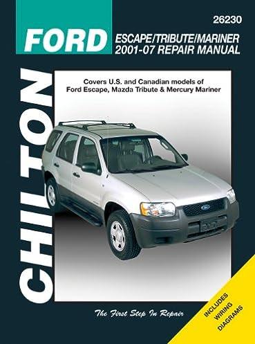 chilton total car care ford escape tribute mariner 2001 2007 rh amazon com 2005 Ford Escape Ford SUV