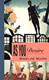 As You Desire, Madeline Moore, 0933216955
