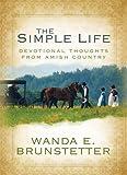 The Simple Life, Wanda E. Brunstetter, 1602602204