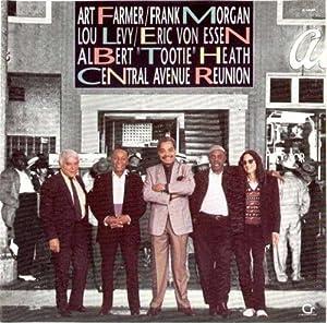 Central Avenue Reunion - Art Farmer, Lou Levy, Eric von Essen, and Frank Morgan