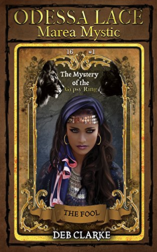 Odessa Lace - Marea Mystic #1: The Mystery of the Gypsy Ring (Odessa Lace: Marea Mystic)