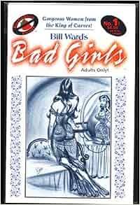 "Bill Ward's ""Bad Girls"" (Adults Only Comic Book): Bill ..."