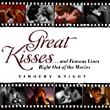 Great Kisses, Timothy Knight, 0061438898