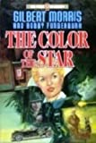 The Color of the Star, Gilbert Morris and Bobby Funderburk, 0849934958
