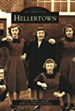 Hellertown, Lee A. Weidner and Hellertown Historical Society Staff, 0738511625