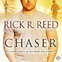 Chaser Audiobook by Rick R. Reed Narrated by John Solo