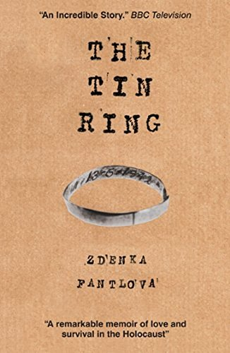 Free The Tin Ring: Love and Survival in the Holocaust P.D.F