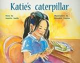 img - for Katie's Caterpillar book / textbook / text book