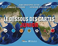 Le dessous des cartes junior par Jean-Christophe Victor
