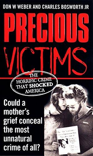 16cc05a5020a Precious Victims  Don W. Weber  9780863695988  Amazon.com  Books