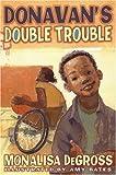 Donavan's Double Trouble, Monalisa DeGross, 0060772948